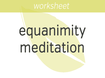 Equanimity Meditation