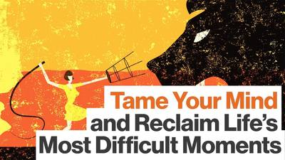Tame Your Mind [Video]