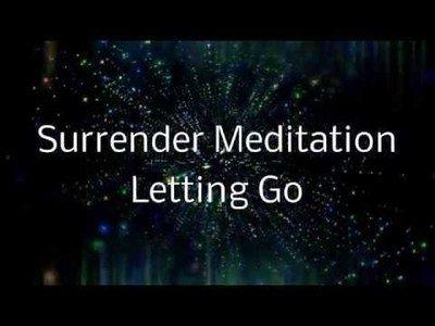 Surrender Meditation Letting Go of Control