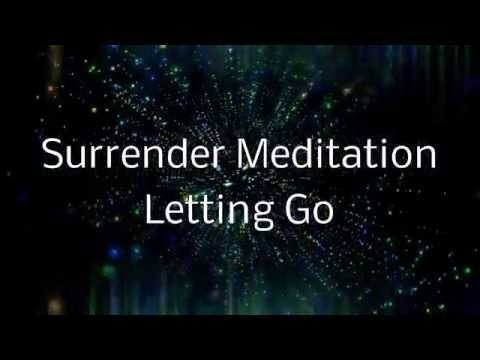Surrender Meditation Letting Go of Control