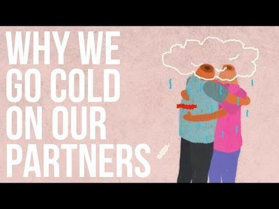 Why We Go Cold On Our Partners