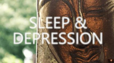 For Sleep and Depression