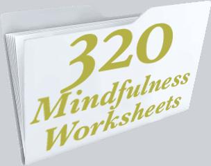 MINDFULNESS WORKSHEETS