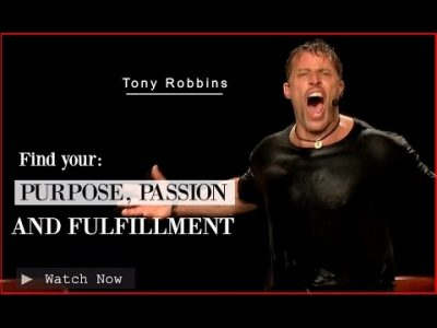 Tony Robbins: Find your Purpose, Passion and Fulfilment