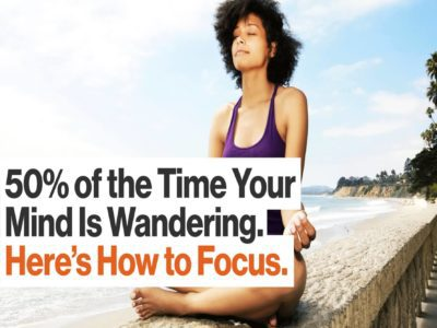 Increasing Productivity by Mastering Singular Focus & Mindful Meditation