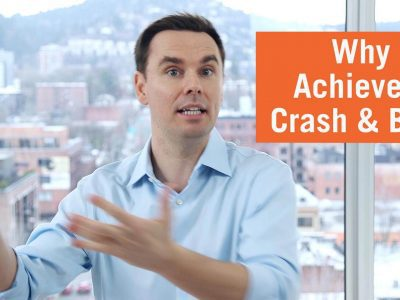 Why Achievers Crash and Burn [Video]