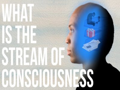 What is the Stream of Consciousness