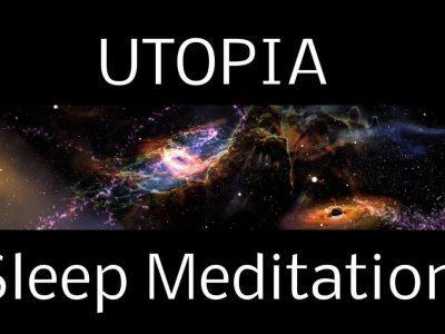Hypnosis Utopia Sleep Meditation [Video]