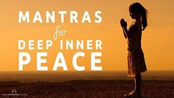 Mantras for Deep Inner Peace