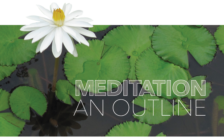 Meditation - An Outline