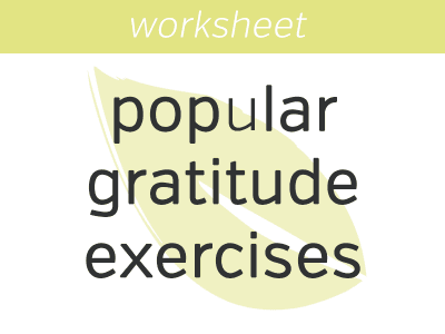 13 Most Popular Gratitude Exercises and Activities