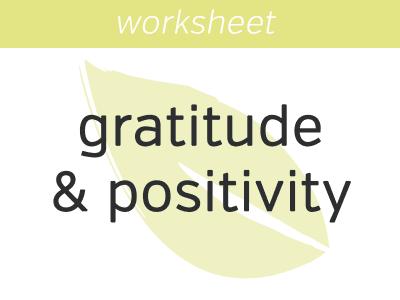 Gratitude & Positivity