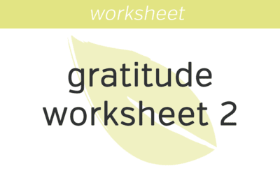 Gratitude Worksheet 2