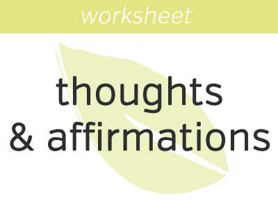 Positive Thoughts & Affirmations Exercise: Intention Statements
