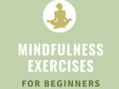 8 Mindfulness Exercises for Beginners