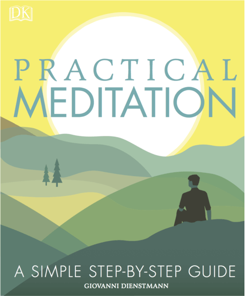 My Favorite New Mindfulness Books - Practical Meditation By Giovanni Dienstmann