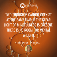 Two Thoughts Cannot Coexist Nyanaponika Thera