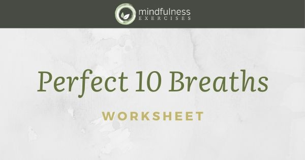 Perfect 10 Breaths