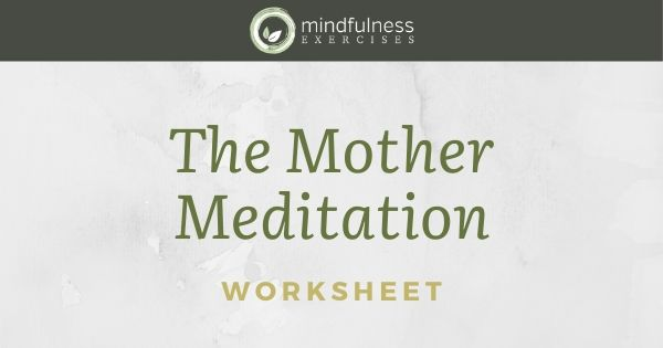 The Mother Meditation