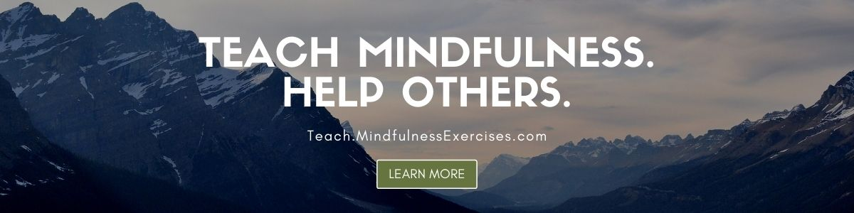 Teach Mindfulness. Help Others.