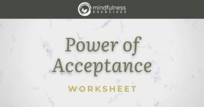 Power of Acceptance - Worksheet